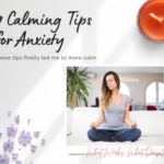 Calming Tips for Anxiety